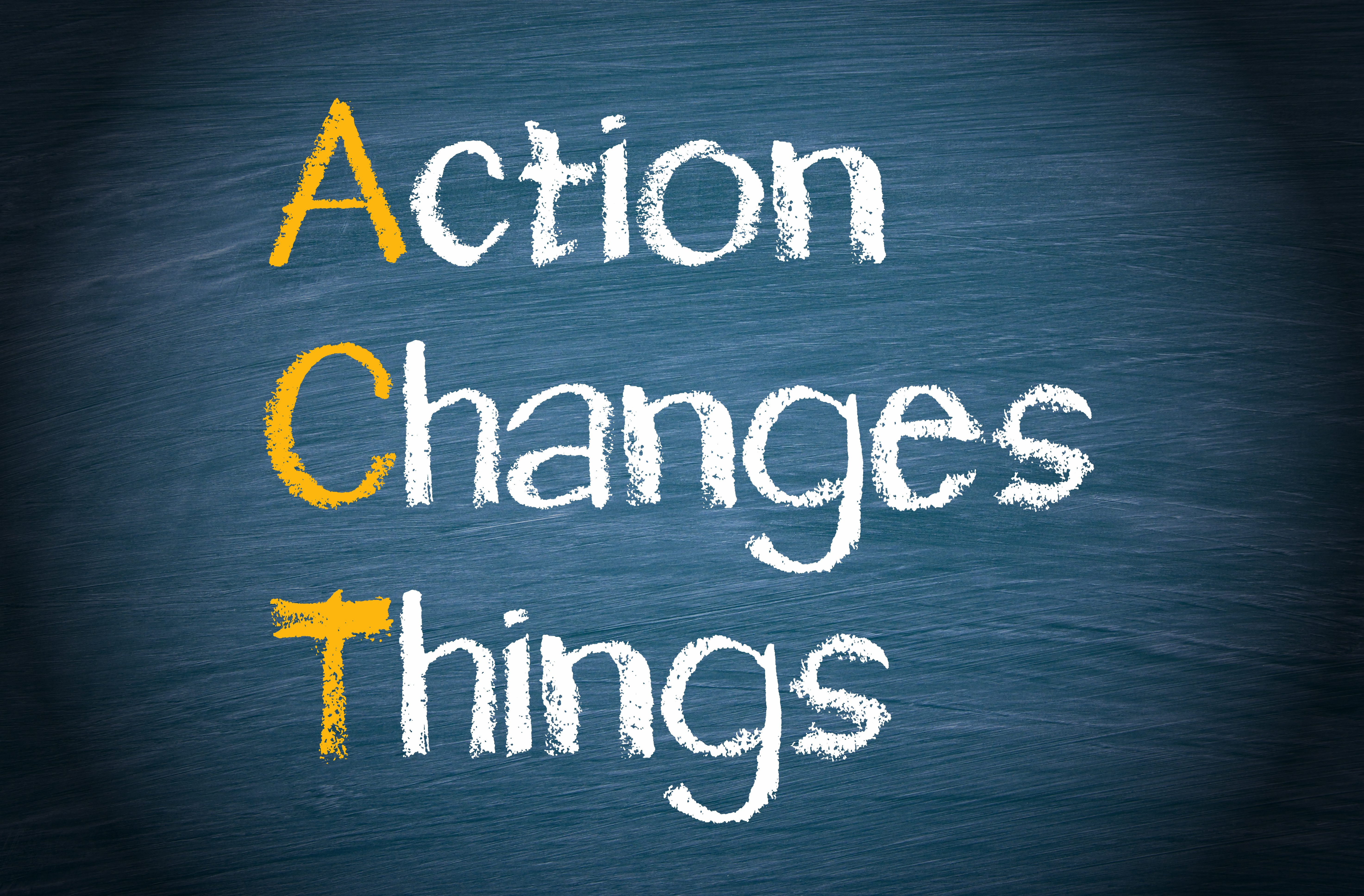 ACT – Action Changes Things